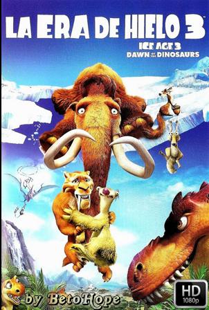 La Era de Hielo 3: El Origen de Los Dinosaurios [2009] [Latino-Ingles] HD 1080P  [Google Drive] GloboTV