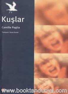 Camille Paglia - Kuşlar