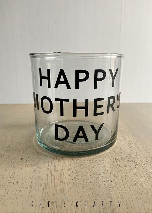 Happy Mother's Day vase.
