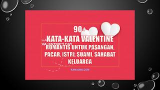 kata kata valentine romantis - kanalmu