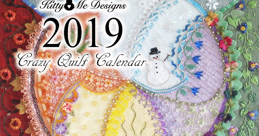 Now Available - The 2019 Crazy Quilt Calendar