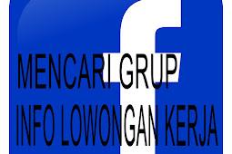 Tips Mencari Info Lowongan Pekerja di Grup Facebook