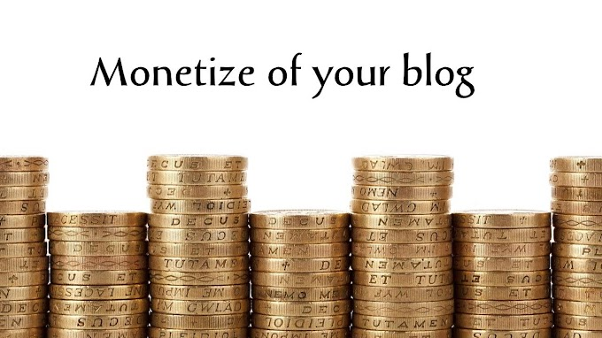 Monetize of your blog