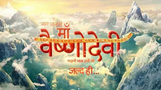 Jag Janani Maa Vaishno Devi on Star Bharat: Cast, character real name, Story, Wiki, Timing