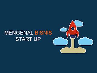 mengenal bisnis startup