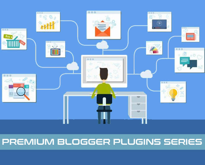 PREMIUM BLOGGER PLUGINS SERIES