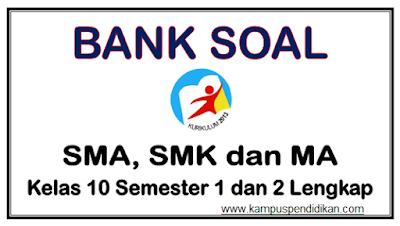 Download Soal SMA Kelas X (10) Semester 1 dan 2 Lengkap