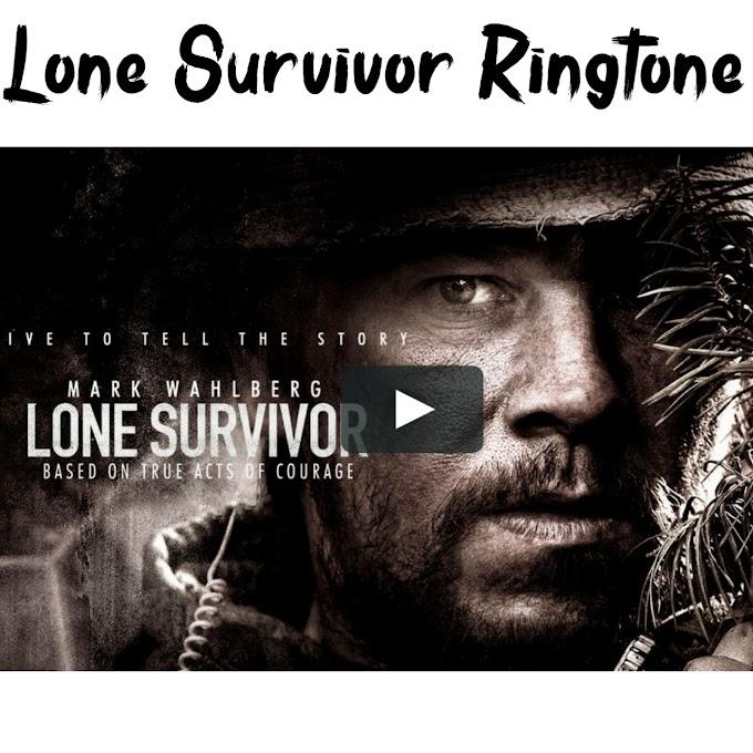 Lone Survivor Ringtone - Lone Survivor Movie Ringtone