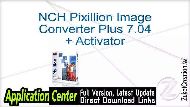 NCH Pixillion Image Converter Plus 7.04 + Activator