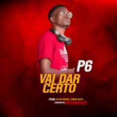 P6 - Vai Dar Certo (2021) [Download]