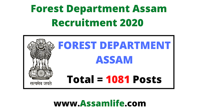 Forest Department Assam Recruitment 2020 | Apply Online for 1081 Posts