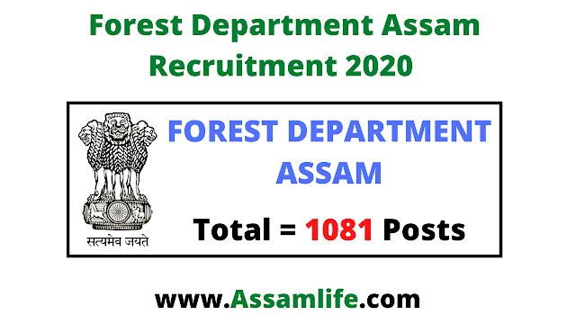 Forest Department Assam Recruitment 2020 | Apply Online for 1081 Posts