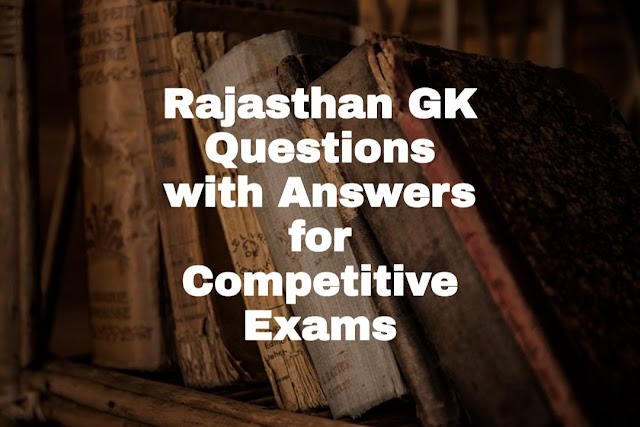 General Knowledge Questions about Rajasthan - GK in Hindi-राजस्थान सामान्य ज्ञान