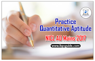 Practice Aptitude Questions For NICL AO Mains 2017 (Data Interpretation)