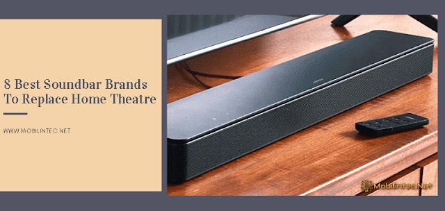 8 Best Soundbar Brands To Replace Home Theatre