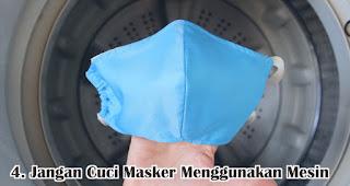 Jangan Cuci Masker Menggunakan Mesin