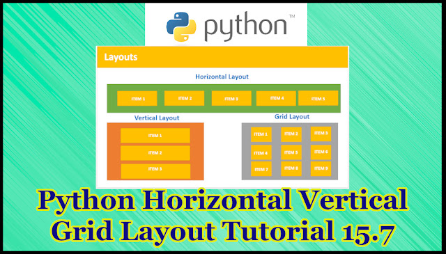 Python Horizontal Vertical Grid Layout Tutorial Part 15.7