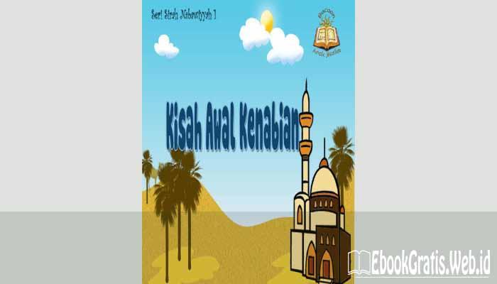 Ebook Kisah Awal Kenabian