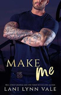 Make Me by Lani Lynn Vale