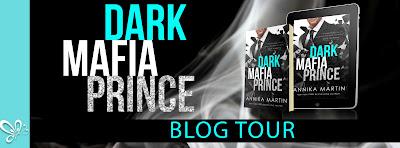 Blog Tour ~ Review: Dark Mafia Prince by Annika Martin