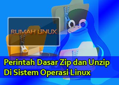Perintah Dasar Zip dan Unzip di Sistem Operasi Linux | Belajar Linux Otodidak