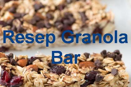Resep Granola Bar, Resep Kue Renyah, Lezat nan Bergizi