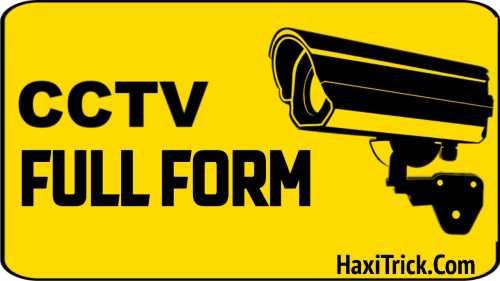 CCTV Ki Full Form Kya Hai In Hindi