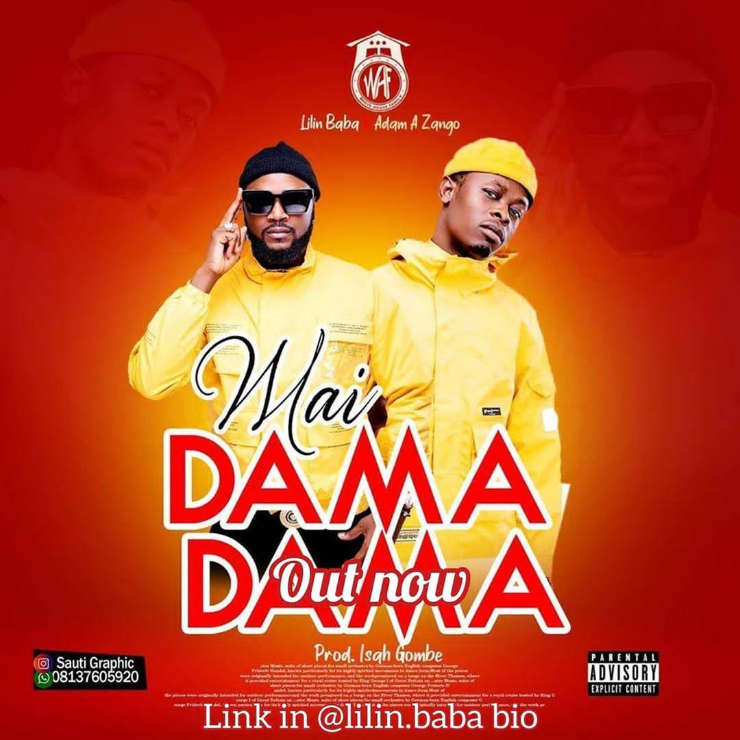 Hausa audio song lilin Baba Ft Adam A Zango ~ Mai Dama Dama,Mp3 lilin baba da Adam a zango mai dama dama,Adam a zango sabuwar Wakar mai dama dama