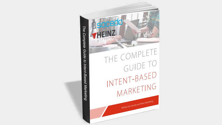 The Complete Guide to Intent-Based Marketing - 100% Free eGuide