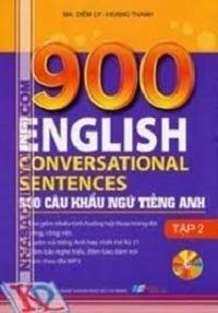 900 Câu Khẩu Ngữ Tiếng Anh Tập 2 - Diễm Ly, Hoàng Thanh
