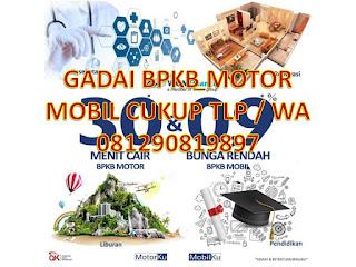 Pinjaman dana tunai gadai bpkb di Mijen Semarang motor mobil