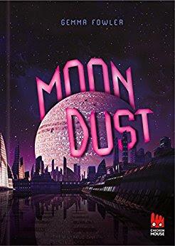 Neuerscheinungen im März 2018 #3 - Moondust von Gemma Fowler