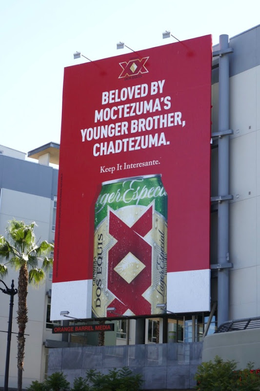 Dos Equis Chadtezuma billboard