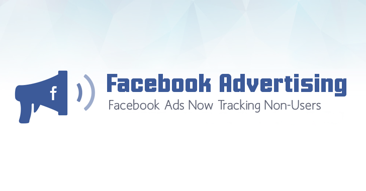 Facebook Ads now Tracks you, Even if you don't have an Account