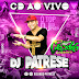 Cd (Ao Vivo) Crocodilo no Cangalha Show 20/05/2017 - Dj Patrese