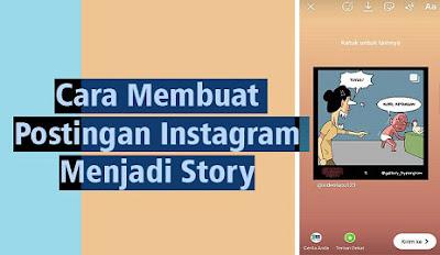 Cara Membuat Postingan Di Instagram Menjadi Story