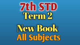 7th STD Term 2 New Book All Subjects