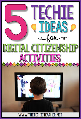 5 Techie Ideas for Digital Citizenship Activities: Great ideas for Digital Learning Day!