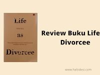 Review Buku Life as Divorcee: Cara Mempersiapkan Pernikahan yang Wajib Diketahui
