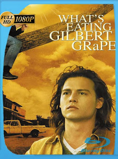 ¿A quién ama Gilbert Grape? (What's Eating Gilbert Grape) (1993) HD [1080p] Latino [GoogleDrive] SXGO