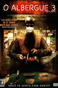 O Albergue 3 (2011) Dublado 480p