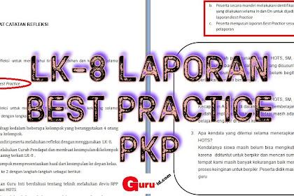 LK-8 Laporan best Practice | Format catatan refleksi Kegiatan IN 4 Peserta PKP