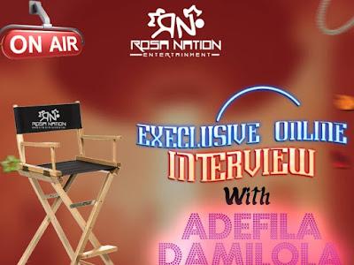 ROSANATION EXCLUSIVE INTERVIEW : OYINDAMOLA ADEFILA Highlight to stardom 2019