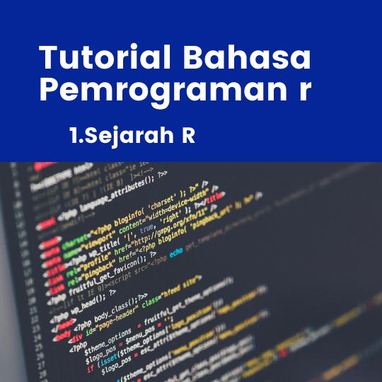 Sejarah R Dan Karakteristik Bahasa Pemrograman R Terbaru