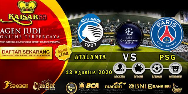Prediksi Bola Terpercaya Liga Champions Atalanta vs PSG 13 Agustus 2020