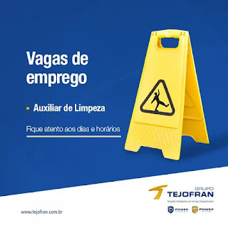 Grupo Tejofran Contrata Auxiliar de Limpeza Para todas às Religiões de SP