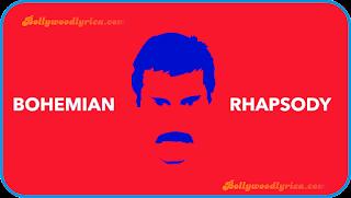 bohemian rhapsody lyrics  Queen  Bollywood Lyrics, queen song lyrics, queen album lyrics, queen lyrics, bollywood lyrica