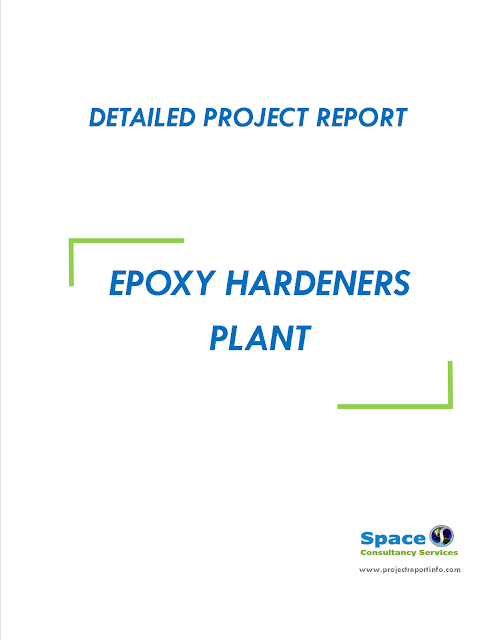 Project Report on Epoxy Hardeners Plant