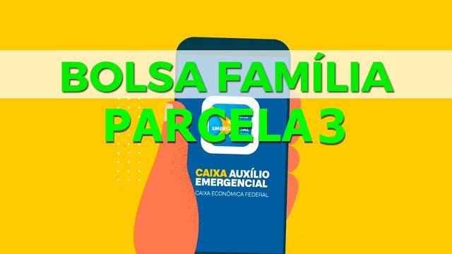Calendário 3ª Parcela do Auxílio Bolsa Família