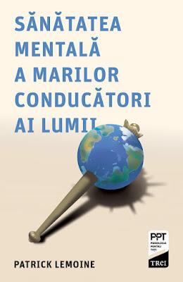 Patrick Lemoine, Sănătatea mentala a marilor conducători ai lumii